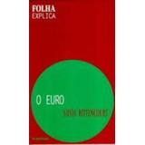 Livro O Euro Silvia Bittencourt