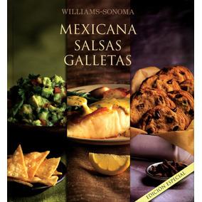 Bind Up: Mexicana, Salsas, Galletas