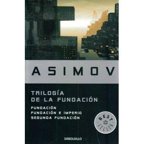 Trilogía De La Fundación - Isaac Asimov