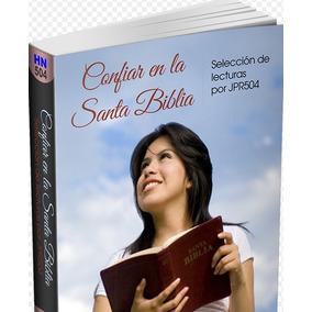 Confiar En La Santa Biblia. Selección De Lecturas