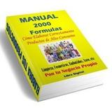 Manual Con 2000 Fórmulas Químicas Para Elaborar Productos