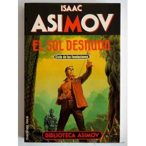El Sol Desnudo - Isaac Asimov