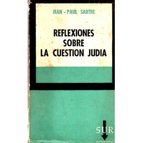 Reflexiones Sobre La Cuestión Judía / Jean Paul Sartre