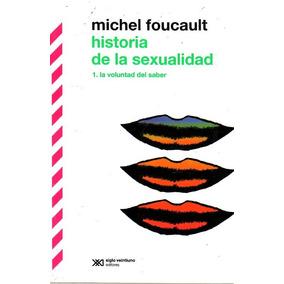 Historia De La Sexualidad 1 / Michel Foucault