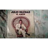 Disco Lp Vinilo 33 Rpm Julio Iglesias - El Amor