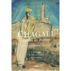 Chagall Sueña La Bibilia. Zorro Rojo