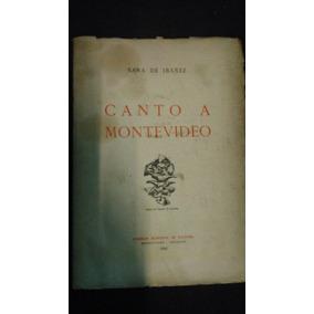 Canto A Montevideo 1 Edición / Sara De Ibáñez