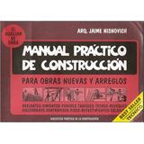 Jaime Nisnovich - Manual Practico De La Construccion