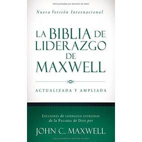 La Biblia De Liderazgo De Maxwell Nvi John C Maxwell