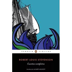 Cuentos Completos - Robert Louis Stevenson