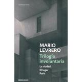 Trilogia Involuntaria - Mario Levrero