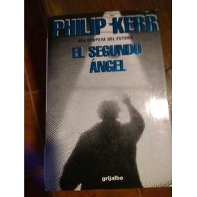 El Segundo Angel - Philip Kerr