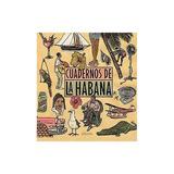 Cuadernos De La Habana/various Cuadernos De La Habana/variou