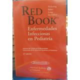 Red Book Enfermedades Infecciosas En Pediatria - 27ª Ed