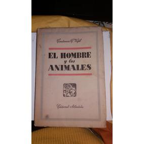 El Hombre Y Los Animales