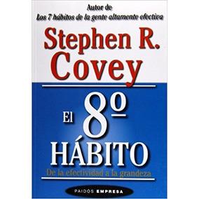 Libro El Octavo Habito De La Efectividad A La Grandeza *cj