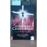 Enigmas Del Cristianismo. José Gregorio González