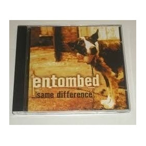 Cd Entombed -same Difference Lacrado