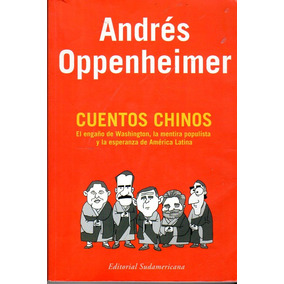 Cuentos Chinos - Andrés Oppenheimer