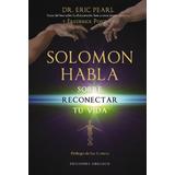 Solomon Habla Pearl, Eric
