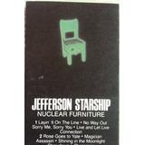 Jefferson Starship, Nuclear Furniture, Cassette Tape Import.