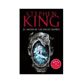 El Bazar De Los Malos Sueños - King, Stephen