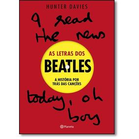 Letras Dos Beatles As De Hunter Davies Planeta Do Brasil - G