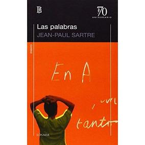 Palabras,las - 70 A Sartre, Jean-paul