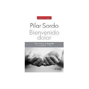 Bienvenido Dolor - Sordo, Pilar