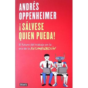 Salvese Quien Pueda! - Andres Oppenheimer