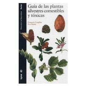 Plantas Silvestres Comestibles Y Tóxicas - Libro Digital