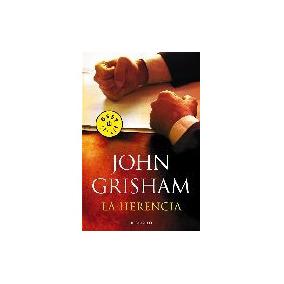 La Herencia - Grisham, John