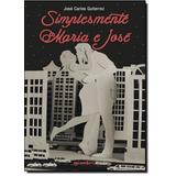 Simplesmente Maria E José De Jose Carlos Gutierrez Giostri