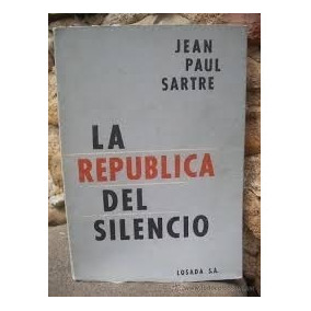 Jean Paul Sartre - La República Del Silencio