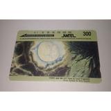 Tarjeta Telefónica Magnética Antel, $ 300.