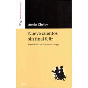 Libro Nueve Cuentos Sin Final Feliz De Antón Chéjov