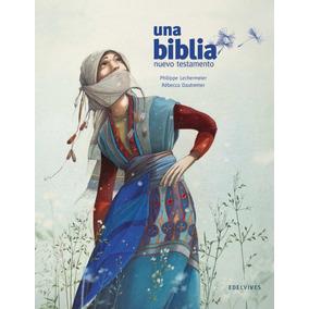 Una Biblia, Nuevo Testamento - Rébecca Dautremer