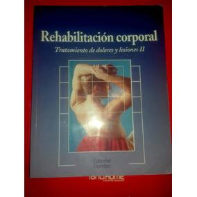 Libro De Coleccion Masaje Rehabilitacion Tomo 2 Subasta