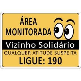 3 Placa Aviso Área Monitorada Vizinho Solidário Ligue 190
