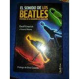 El Sonido De Los Beatles Memorias De Su Ingeniero Grabacion