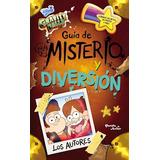 Libro Gravity Falls Guia De Misterio Y Diversion De Disney