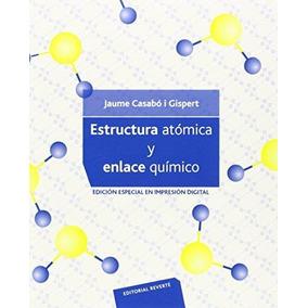 Estructura Atómica Y Enlace Químico De Casabo Reverte