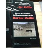 Manual De Entrenamiento De Perros Border Collie Annie Houot