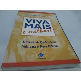 Livro viva mais e melhor arno gehrke livros no mercado livre brasil livro viva mais e melhor arno gehrke usado r719 fandeluxe Gallery