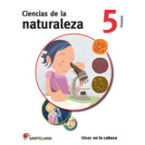 Ciencias De La Naturaleza. Ideas En La Cabeza. 5.