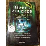 Libro Isabel Allende. Memorias Del Aguila Y El Jaguar 3 En 1