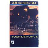 38 Special,tour De Force, Cassette Tape Importado