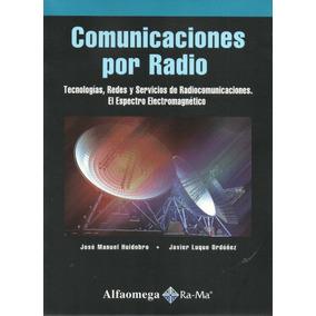 Libro: Comunicaciones Por Radio ( Alfaomega)