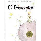 Libro El Principito De Antoine De Saint-exupery