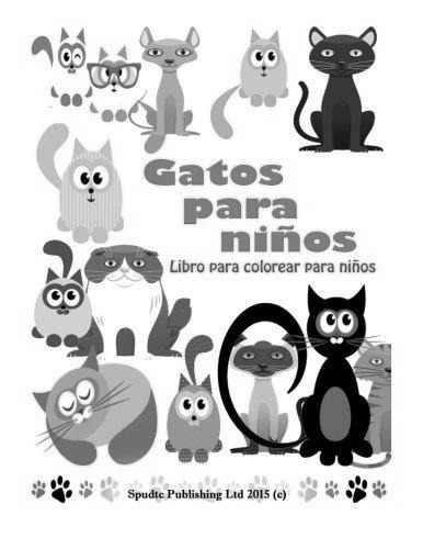 Gatos Para Ninos : Libro Para Colorear Para Ninos Spudtc Pub - $ 601 ...